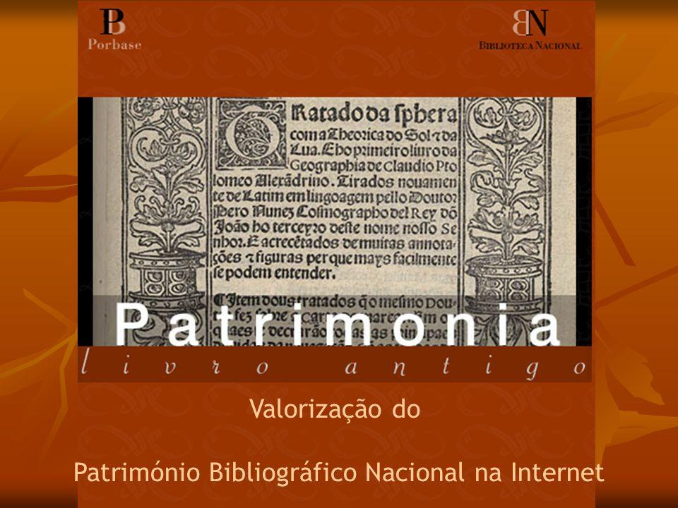 Valorização do Património Bibliográfico Nacional na Internet