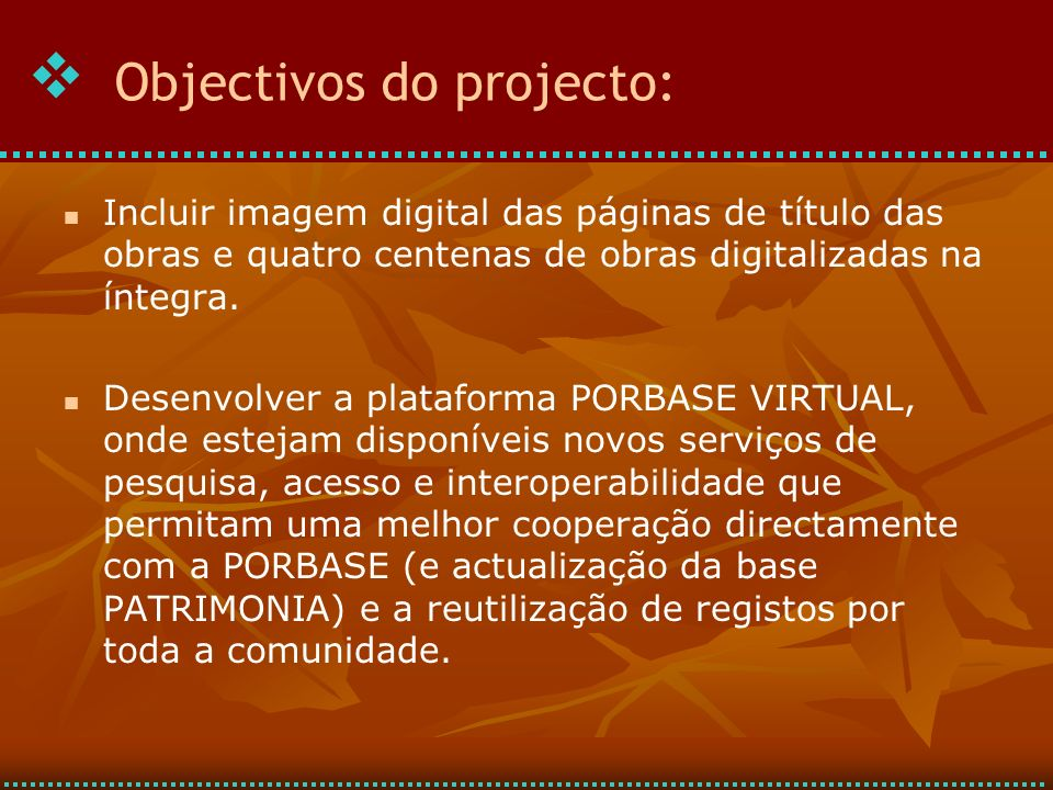 Objectivos do projecto: