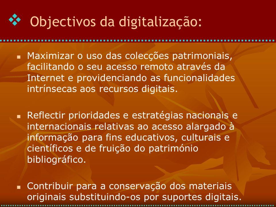 Objectivos da digitalização: