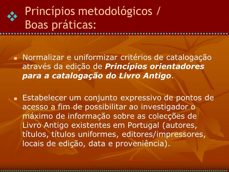 Princípios metodológicos / Boas práticas:
