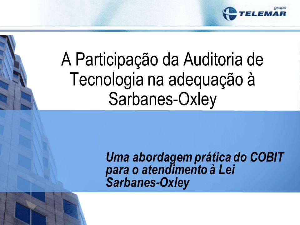 Uma abordagem prática do COBIT para o atendimento à Lei Sarbanes-Oxley