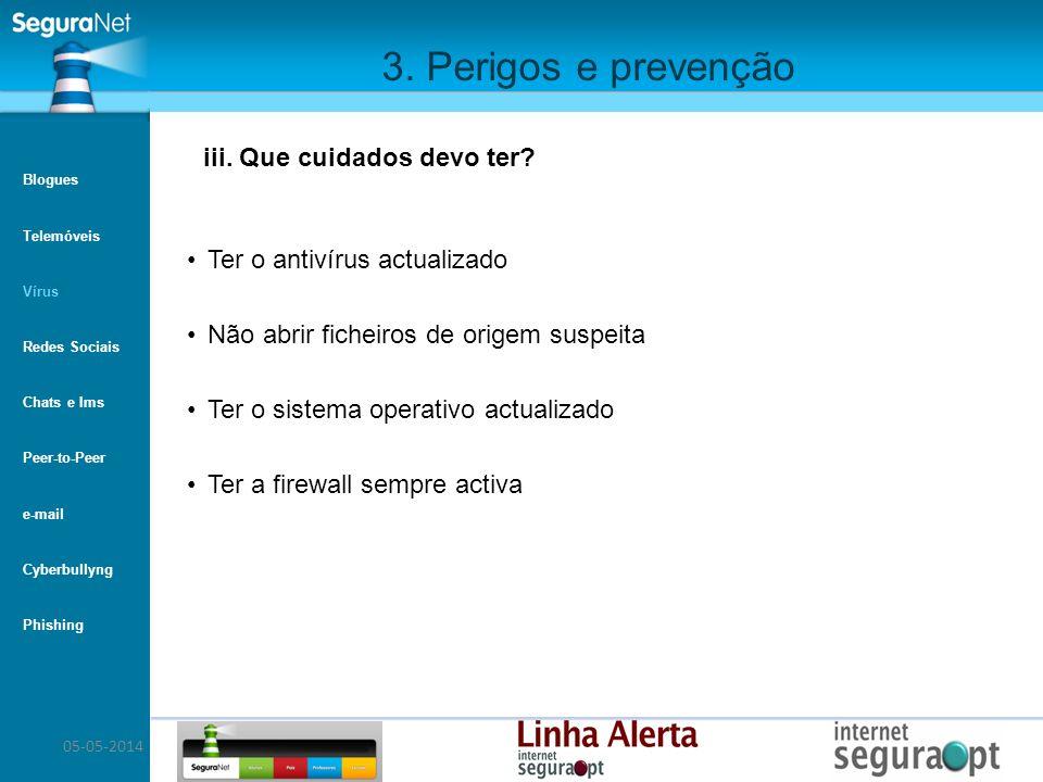 3. Perigos e prevenção iii. Que cuidados devo ter