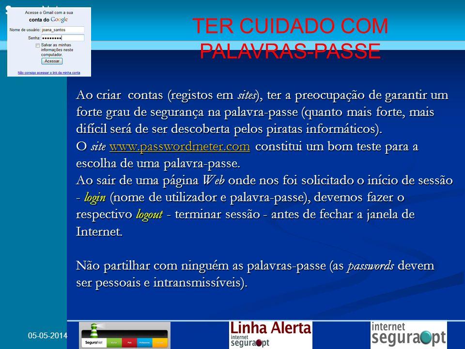 TER CUIDADO COM PALAVRAS-PASSE