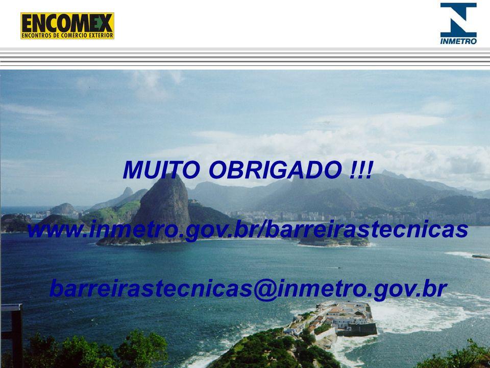 MUITO OBRIGADO !!! www.inmetro.gov.br/barreirastecnicas
