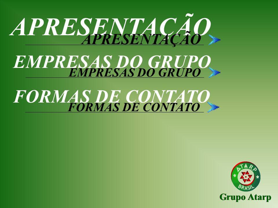 APRESENTAÇÃO EMPRESAS DO GRUPO FORMAS DE CONTATO APRESENTAÇÃO