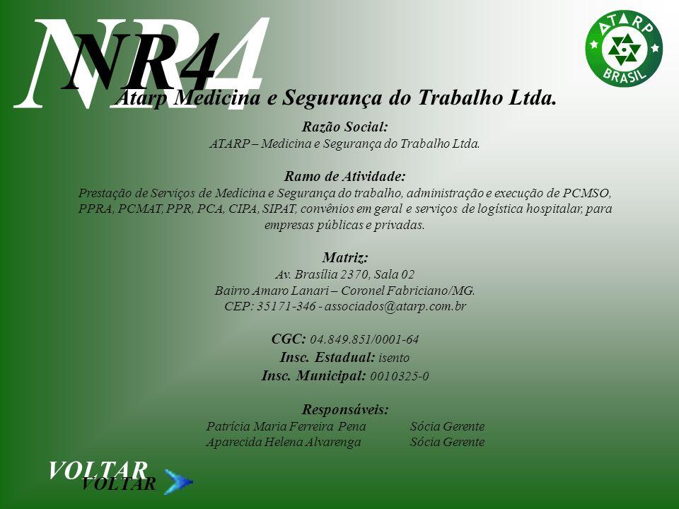 NR4 NR4 VOLTAR Atarp Medicina e Segurança do Trabalho Ltda. VOLTAR