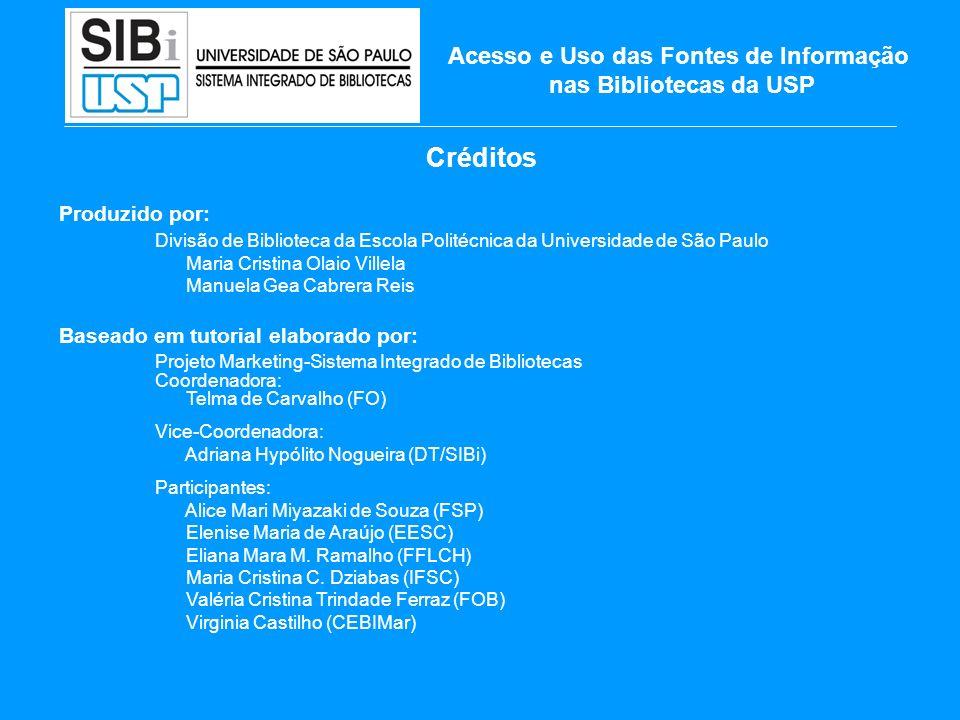 Acesso e Uso das Fontes de Informação nas Bibliotecas da USP