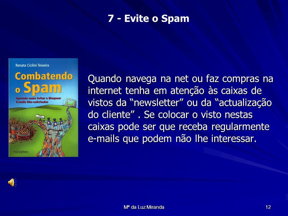 7 - Evite o Spam