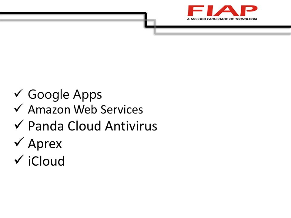 Google Apps Amazon Web Services Panda Cloud Antivirus Aprex iCloud