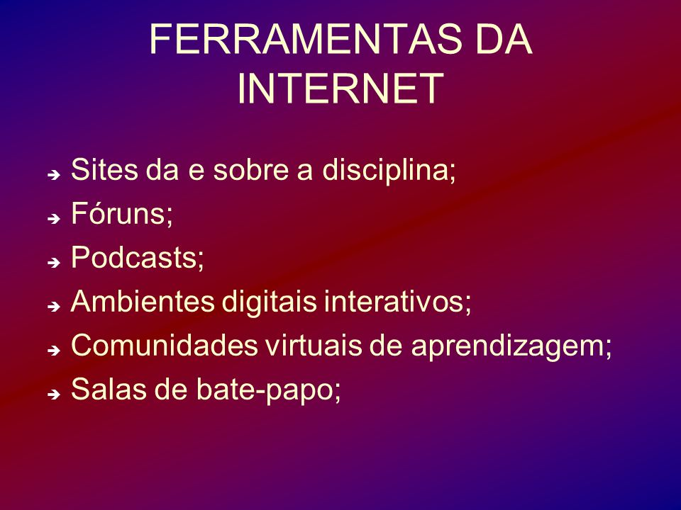 FERRAMENTAS DA INTERNET