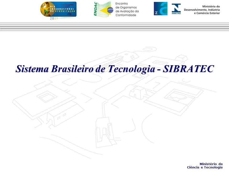 Sistema Brasileiro de Tecnologia - SIBRATEC