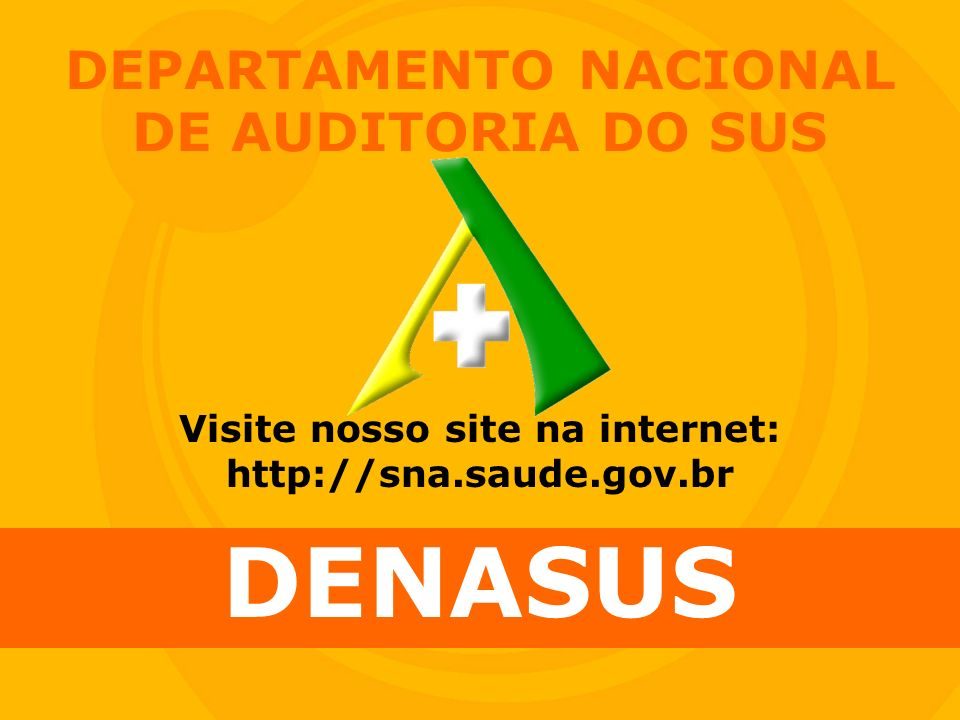 DEPARTAMENTO NACIONAL DE AUDITORIA DO SUS