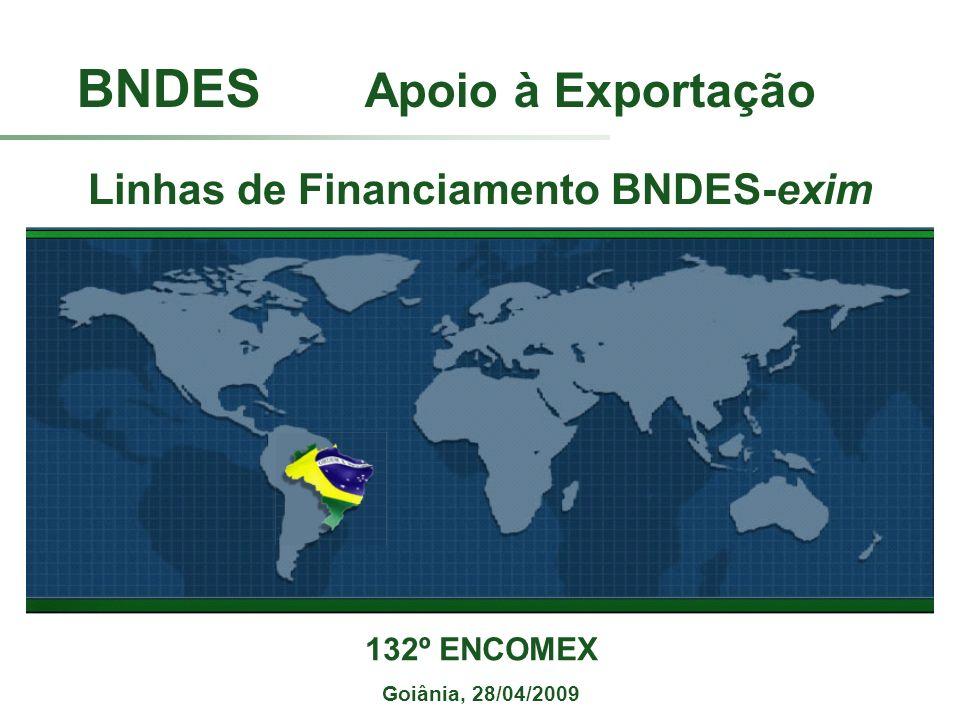 Linhas de Financiamento BNDES-exim