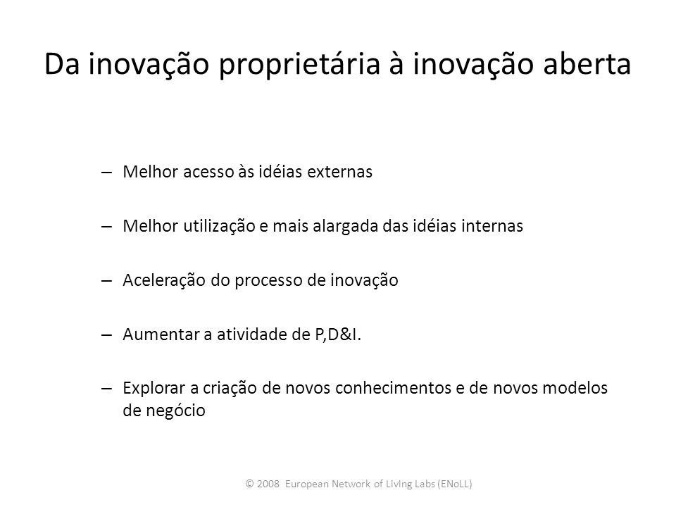 Da inovação proprietária à inovação aberta