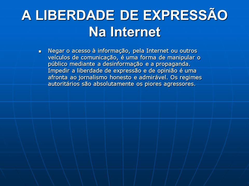 A LIBERDADE DE EXPRESSÃO Na Internet