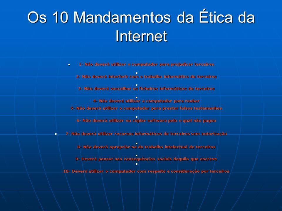 Os 10 Mandamentos da Ética da Internet