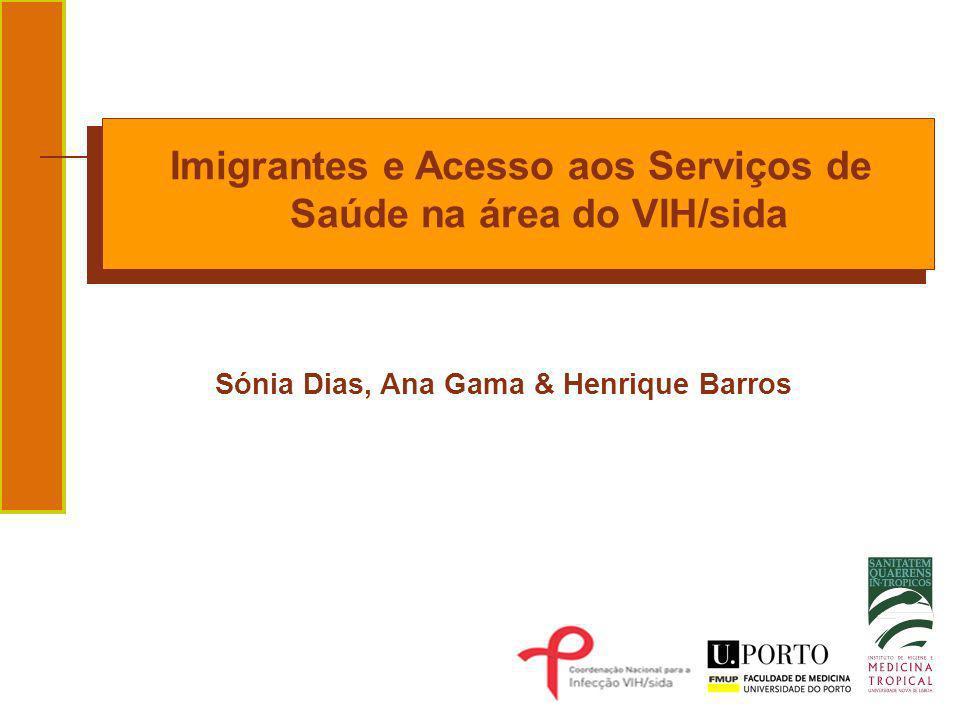 Imigrantes e Acesso aos Serviços de Saúde na área do VIH/sida