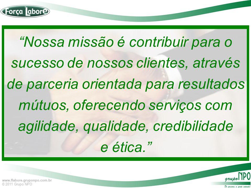Nossa missão é contribuir para o sucesso de nossos clientes, através