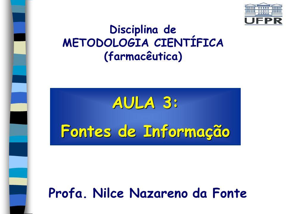 AULA 3: Fontes de Informação