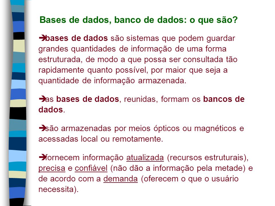 Bases de dados, banco de dados: o que são