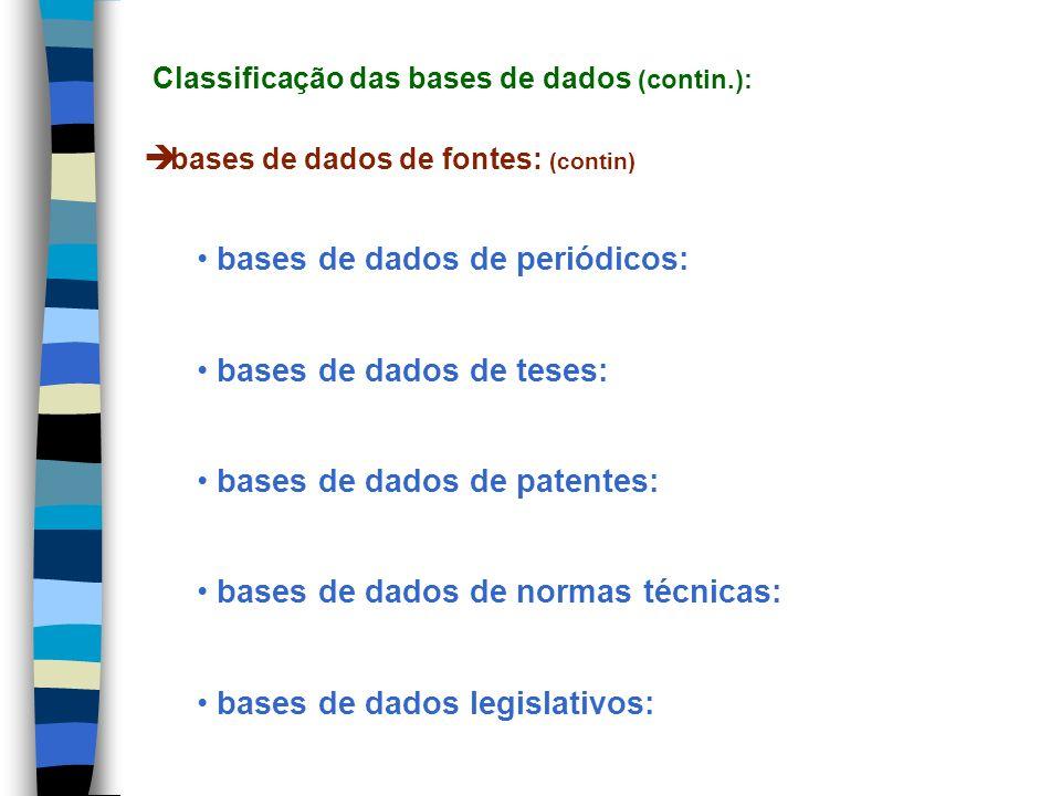 Classificação das bases de dados (contin.):