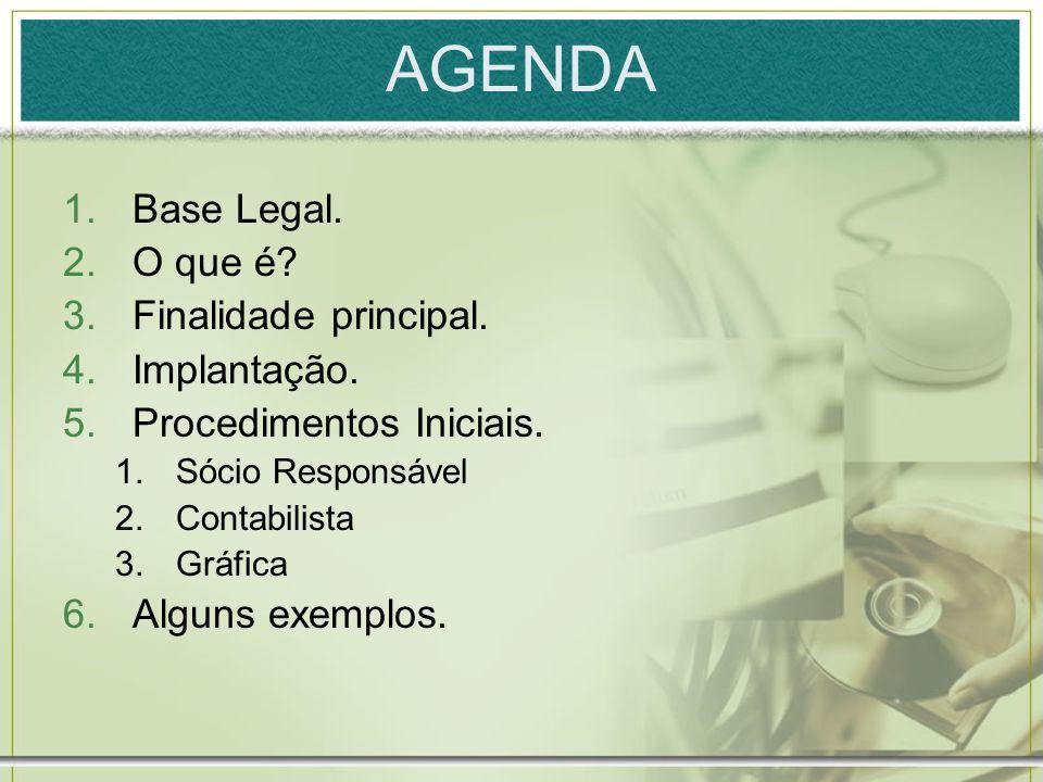 AGENDA Base Legal. O que é Finalidade principal. Implantação.