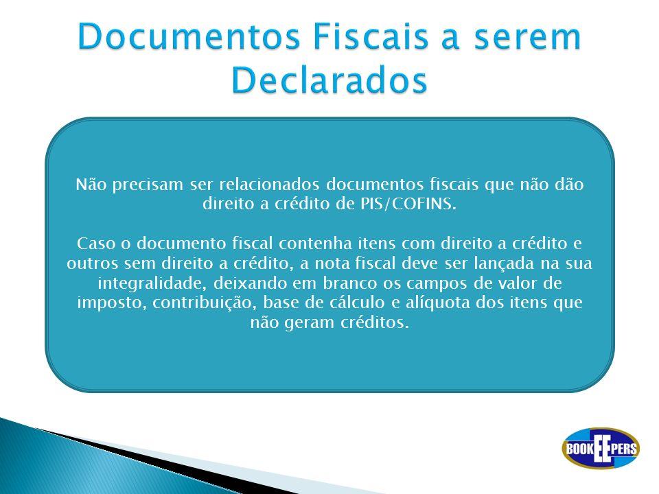 Documentos Fiscais a serem Declarados