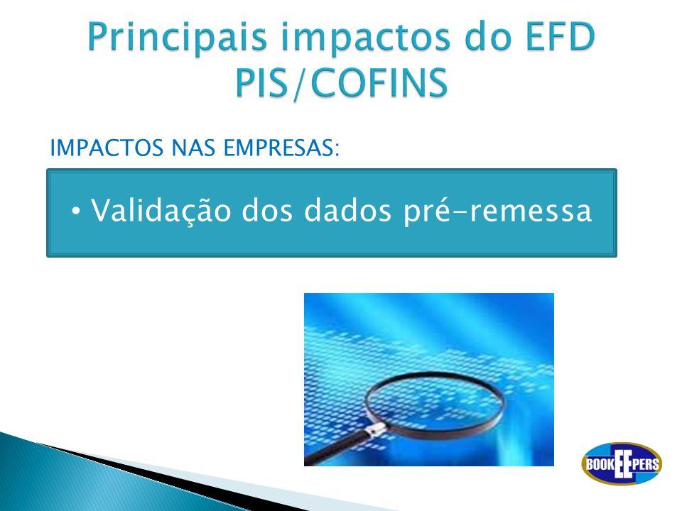 Principais impactos do EFD PIS/COFINS