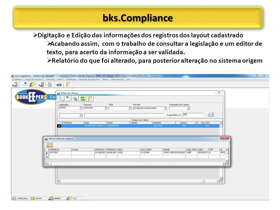 bks.Compliance Digitação e Edição das informações dos registros dos layout cadastrado.