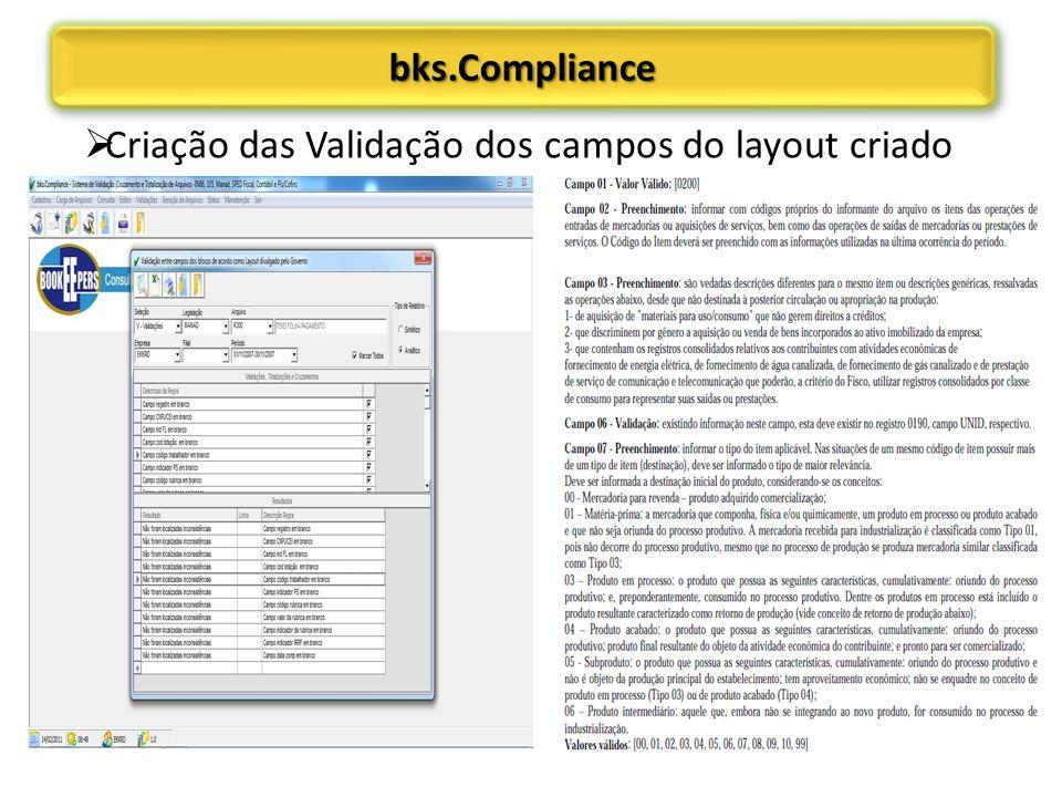 bks.Compliance Criação das Validação dos campos do layout criado