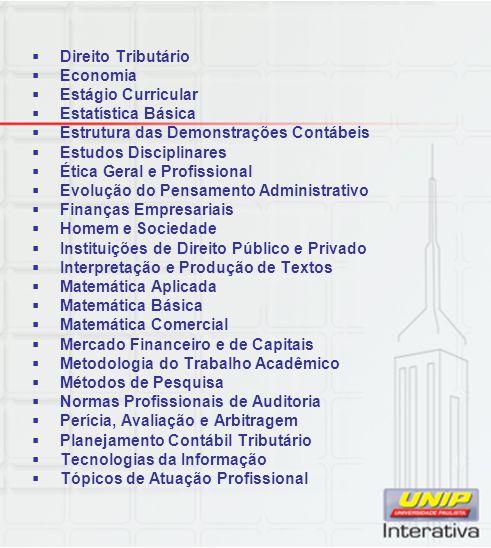 Direito Tributário Economia. Estágio Curricular. Estatística Básica. Estrutura das Demonstrações Contábeis.