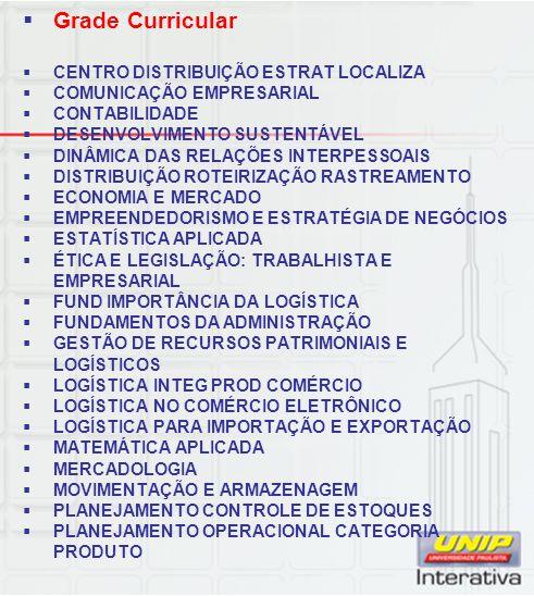 Grade Curricular CENTRO DISTRIBUIÇÃO ESTRAT LOCALIZA