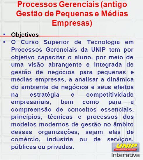 Processos Gerenciais (antigo Gestão de Pequenas e Médias Empresas)