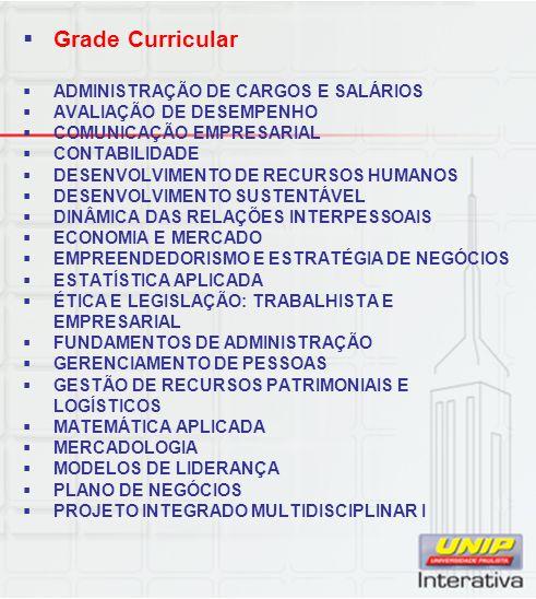 Grade Curricular ADMINISTRAÇÃO DE CARGOS E SALÁRIOS