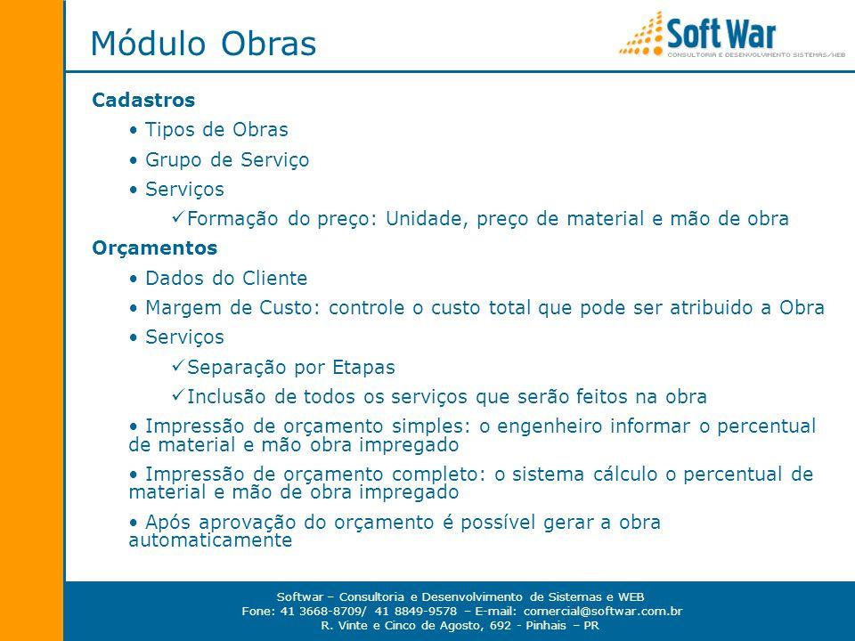 Módulo Obras Cadastros Tipos de Obras Grupo de Serviço Serviços