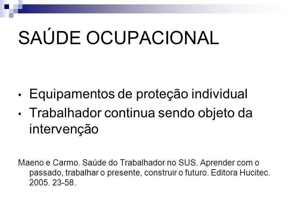 SAÚDE OCUPACIONAL Equipamentos de proteção individual