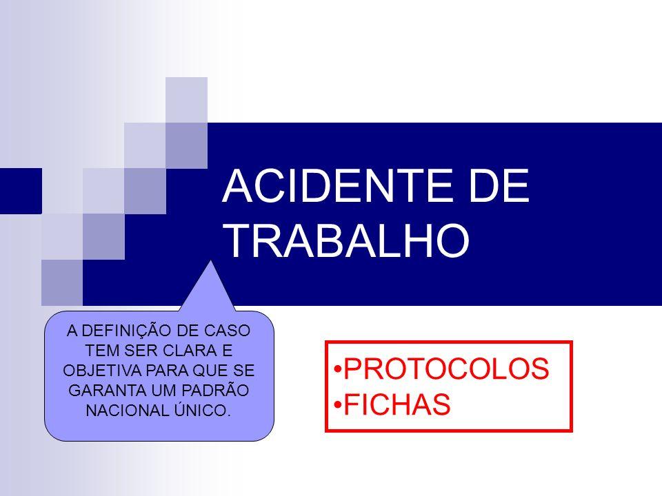 ACIDENTE DE TRABALHO PROTOCOLOS FICHAS