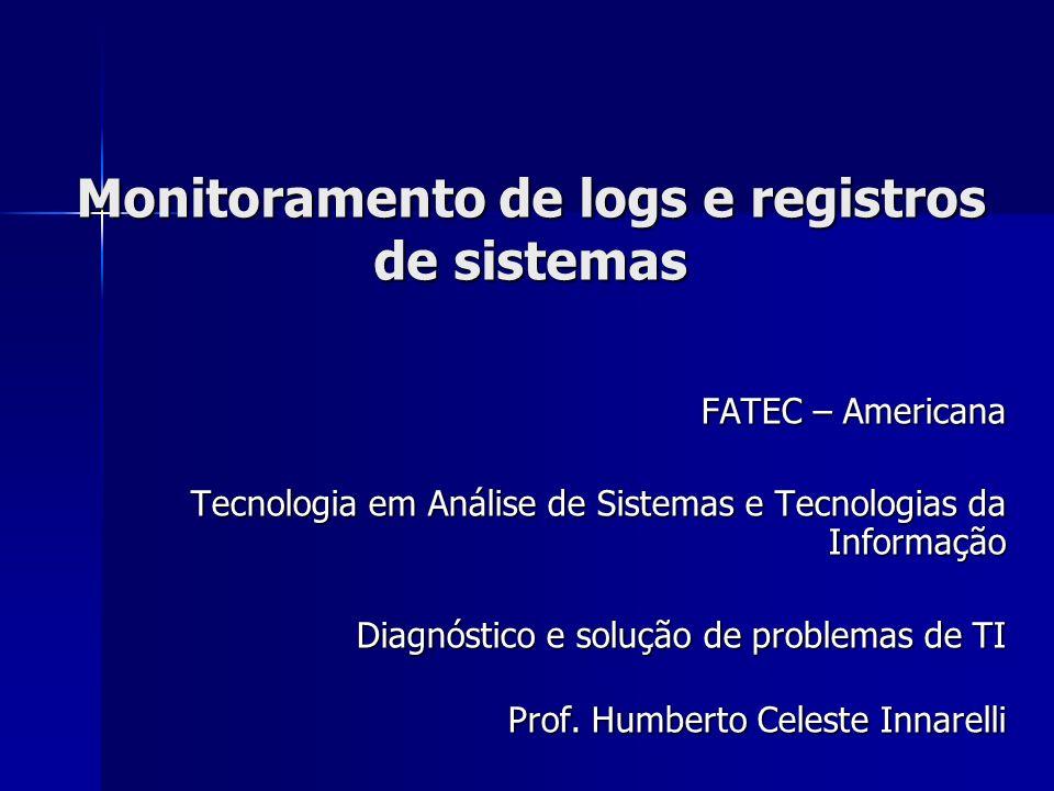 Monitoramento de logs e registros de sistemas