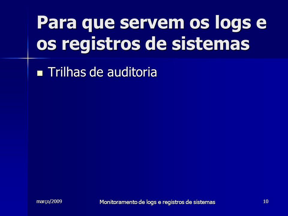 Para que servem os logs e os registros de sistemas
