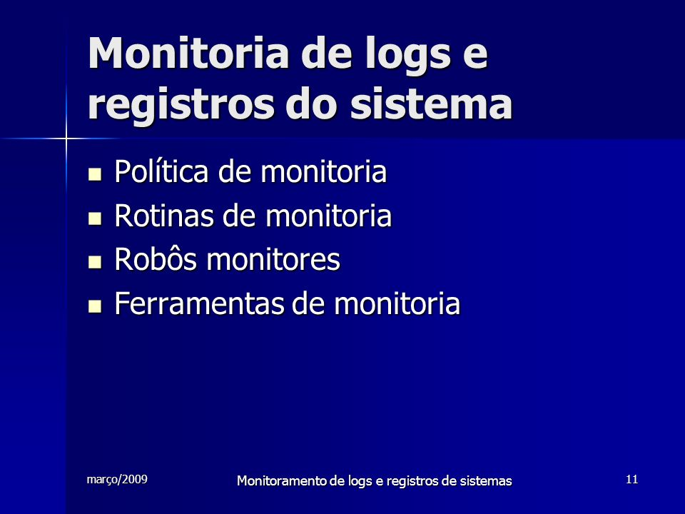 Monitoria de logs e registros do sistema