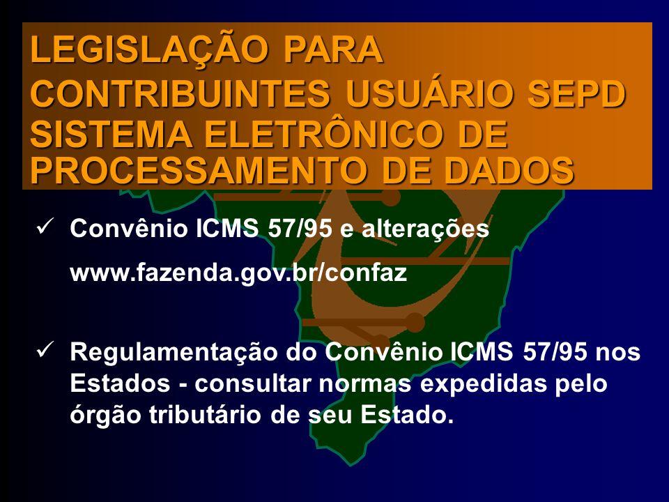 LEGISLAÇÃO PARA CONTRIBUINTES USUÁRIO SEPD SISTEMA ELETRÔNICO DE