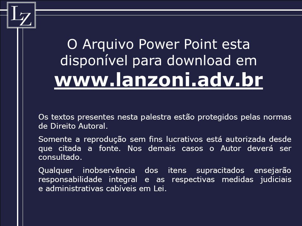 O Arquivo Power Point esta disponível para download em www. lanzoni