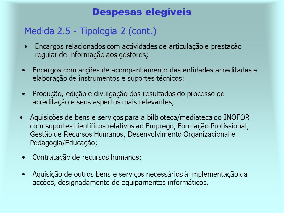 Medida 2.5 - Tipologia 2 (cont.)