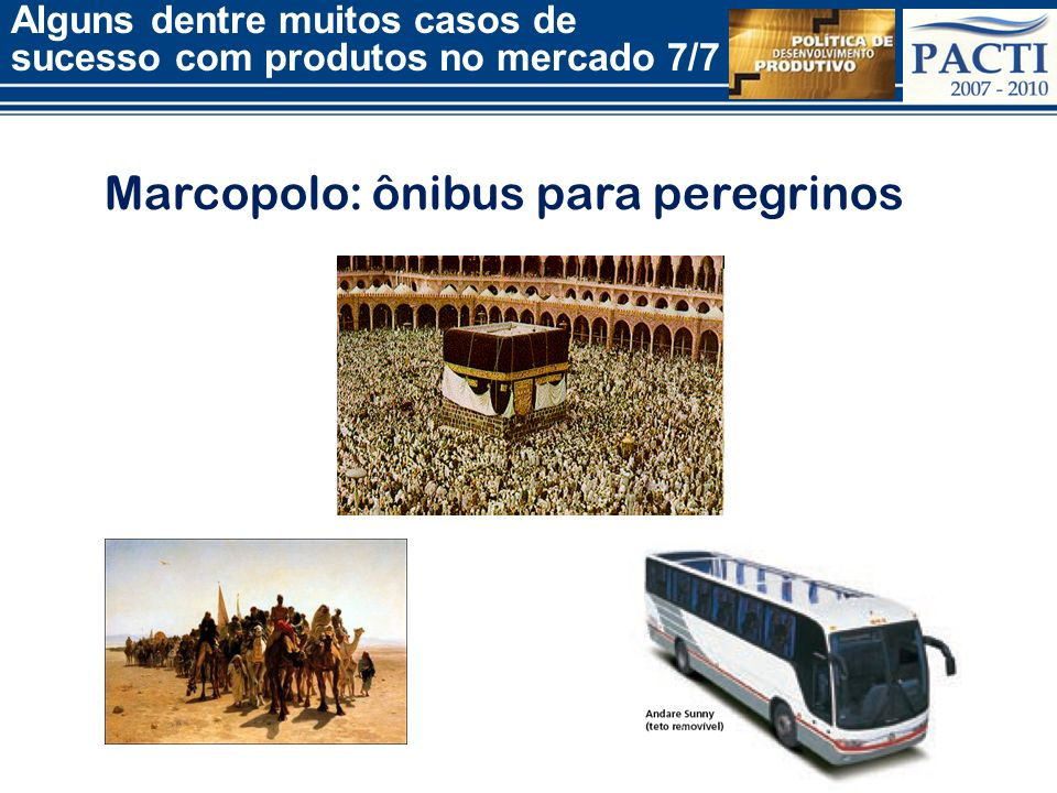 Marcopolo: ônibus para peregrinos