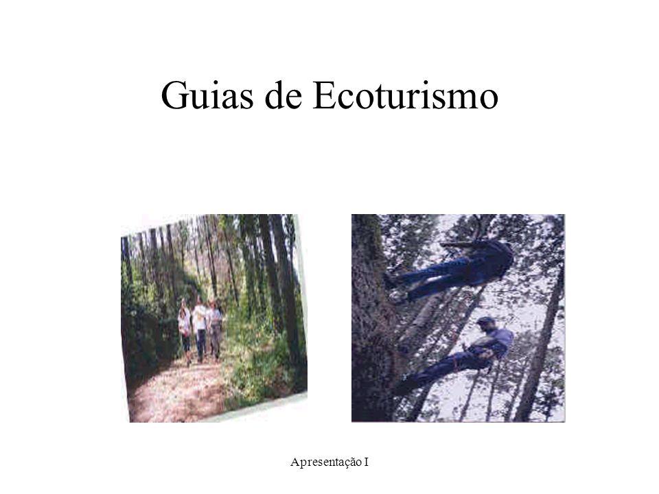 Guias de Ecoturismo Apresentação I