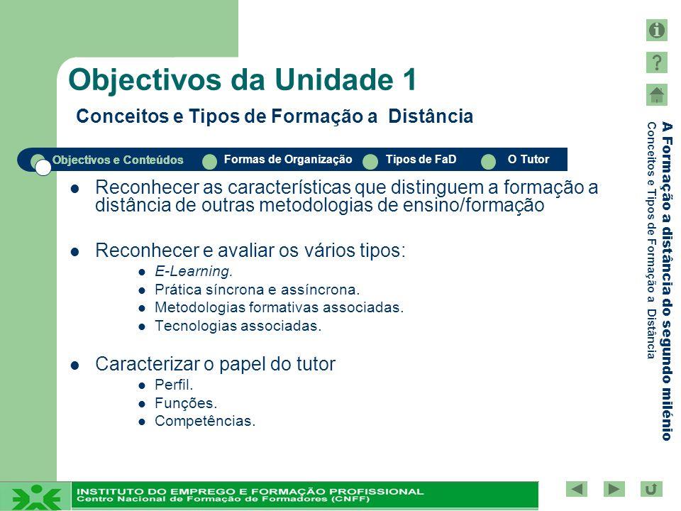 Objectivos da Unidade 1 Conceitos e Tipos de Formação a Distância