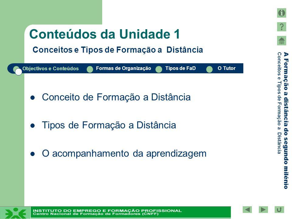 Conteúdos da Unidade 1 Conceitos e Tipos de Formação a Distância