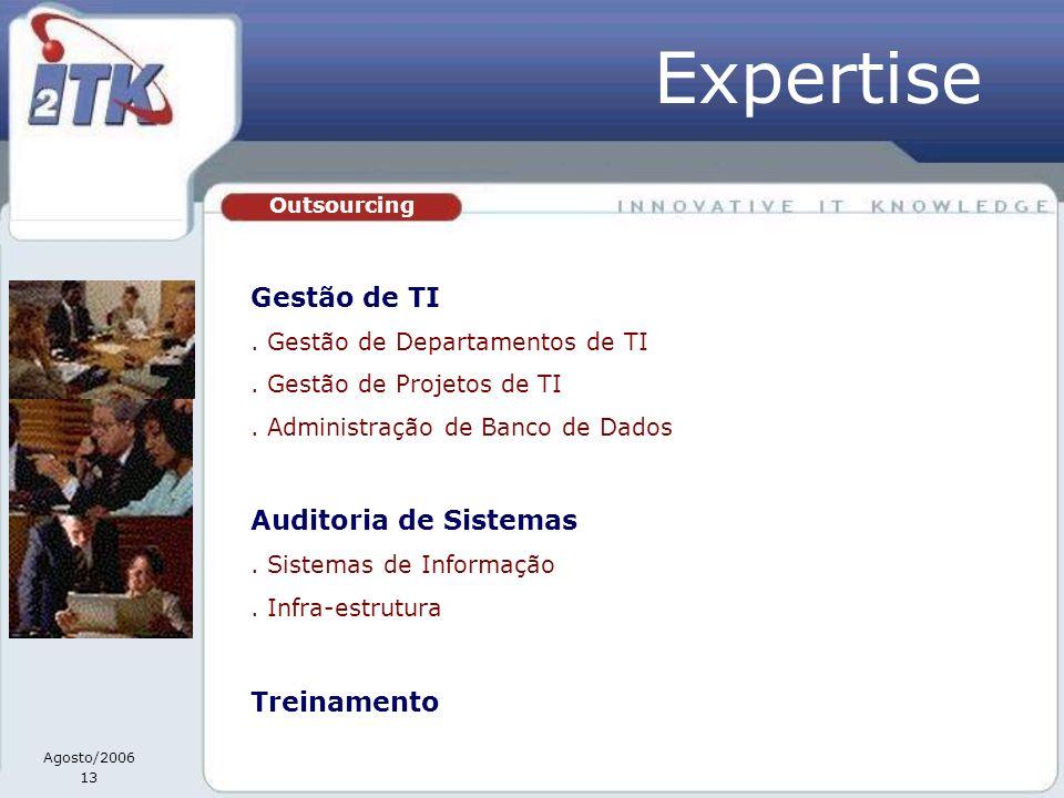 Expertise Gestão de TI Auditoria de Sistemas Treinamento