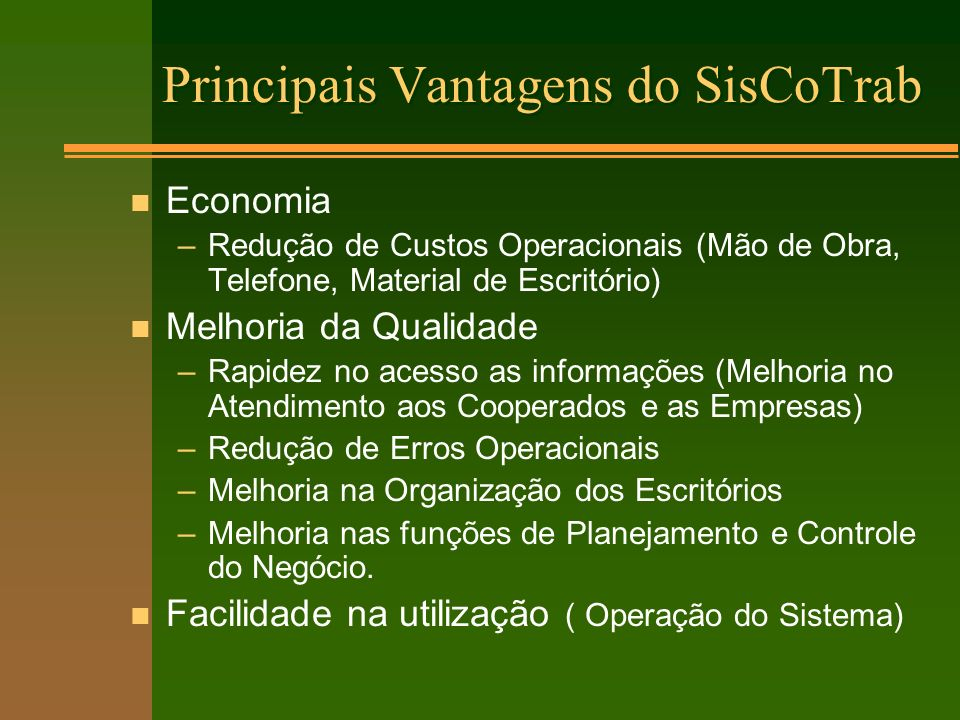 Principais Vantagens do SisCoTrab