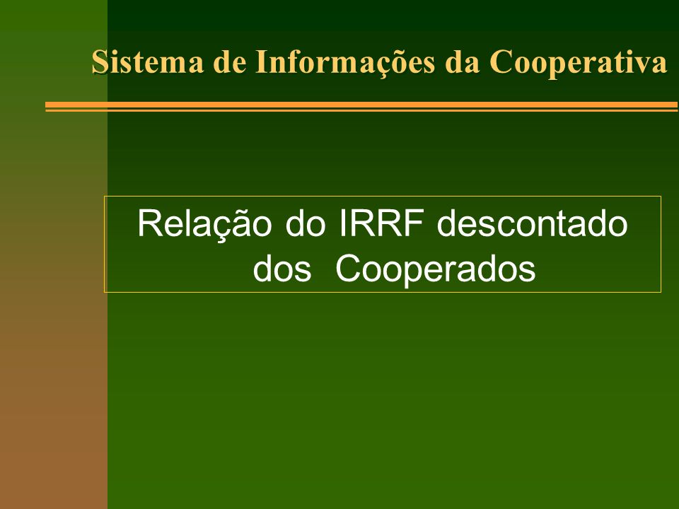 Relação do IRRF descontado dos Cooperados